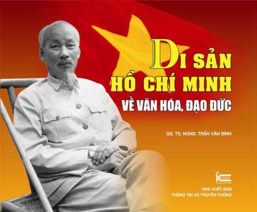 Di sản Hồ Chí Minh về văn hóa đạo đức