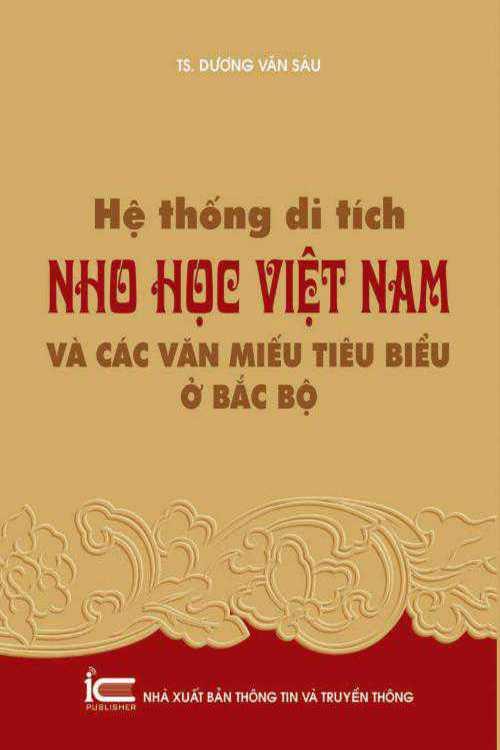 Hệ thống di tích Nho học Việt Nam và các Văn miếu tiêu biểu ở Bắc Bộ