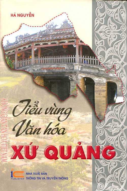 Tiểu vùng văn hóa xứ Quảng