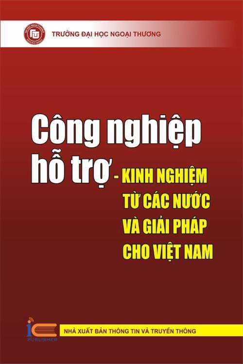 Công nghiệp hỗ trợ - Kinh nghiệm từ các nước và giải pháp cho Việt Nam