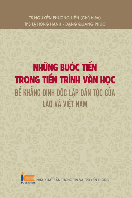 Những bước tiến trong tiến trình văn học để khẳng định độc lập dân tộc của Lào và Việt Nam