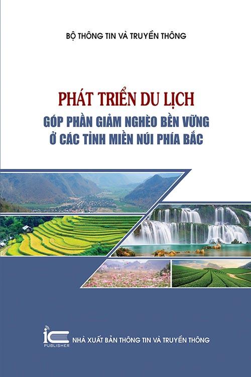 Phát triển du lịch góp phần giảm nghèo bền vững ở các tỉnh miền núi phía bắc