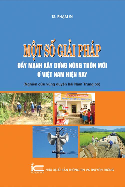 Một số giải pháp đẩy mạnh xây dựng nông thôn mới ở Việt Nam hiện nay