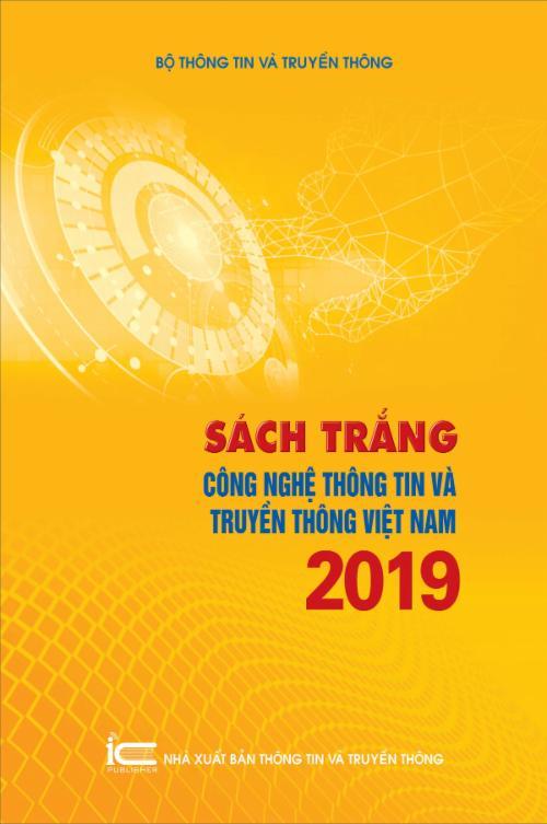 Sách Trắng Công nghệ thông tin và Truyền thông Việt Nam 2019